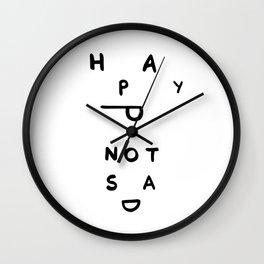 Happy not sad Wall Clock