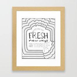 Fresh New Ways – Grey Framed Art Print