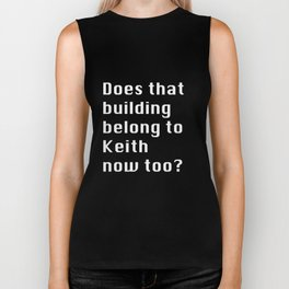 Keith Bought It Biker Tank