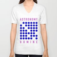 astronomy V-neck T-shirts featuring ASTRONOMY DOMINE by Fab&Sab