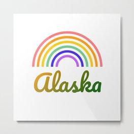 Alaska - I love Alaska - Alaska Life Metal Print