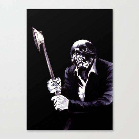 Bastard's Got A Hatchet  Canvas Print