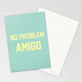 no problem amigo Stationery Cards