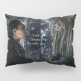"Clexa: "" I will always be with you"" Pillow Sham"