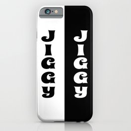 Jiggy Jiggy iPhone Case