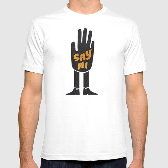 Say Hi. T-shirt