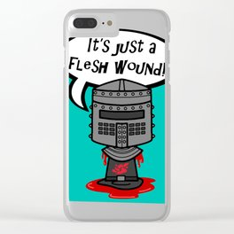 it's just a flesh wound! Clear iPhone Case