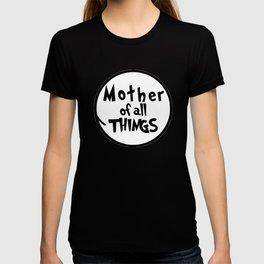 Mother of all THINGS Dr Seuss T-Shirt T-shirt