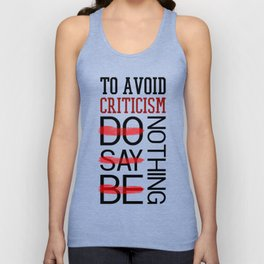 Lab No. 4 Do Say Be Nothing Elbert Hubbard Famous Motivational Quotes Unisex Tank Top