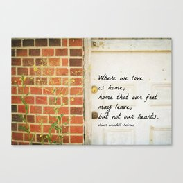 Home Quote Oliver Wendell Holmes Canvas Print