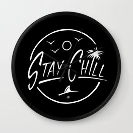 Stay Chill Wall Clock