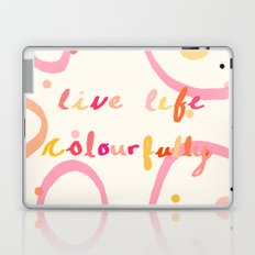 live life colourfully Laptop & iPad Skin
