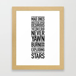 Jack Kerouac Mad Ones Quote white Framed Art Print