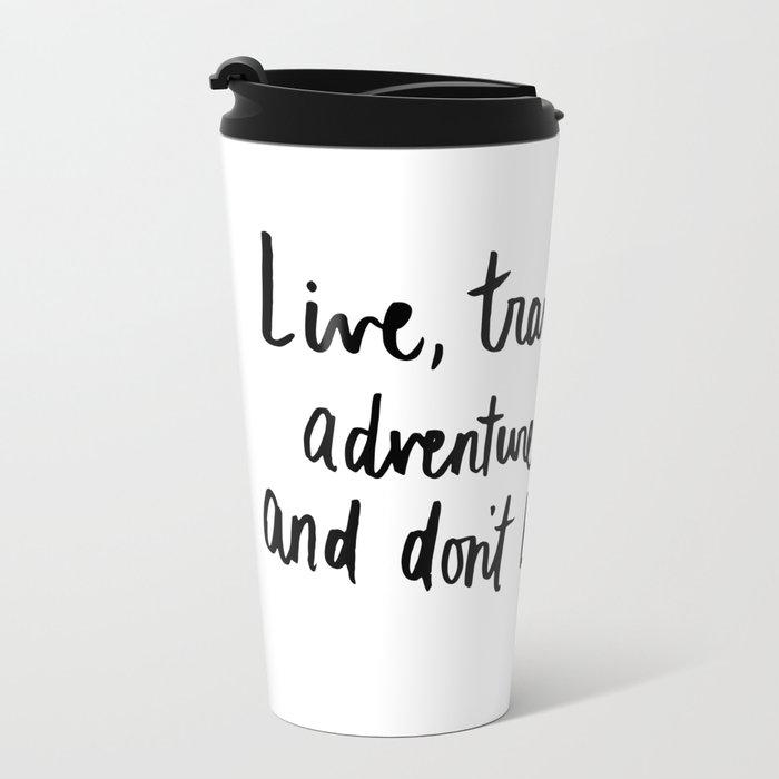 Live, Travel, Adventure Travel Mug
