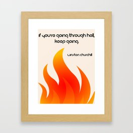 Going Through Hell Framed Art Print