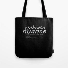 Embrace Nuance Tote Bag