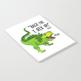 Back the T. Rex up! Notebook