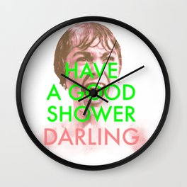 Have a good shower, darling Wall Clock