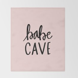 Pink and black babe cave typography Throw Blanket