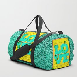 To Choose Life is to Love . . . Duffle Bag