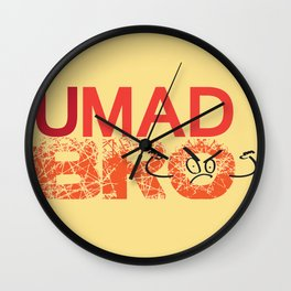 U Mad Bro Orange Wall Clock