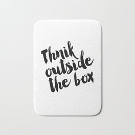Think Outside The Box, Typography Print, Typography Art, Minimalist Poster, Simple Bath Mat