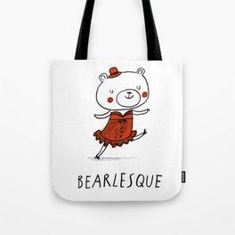 Bearlesque Tote Bag
