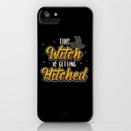 Funny Witch Bride Bachelorette Hen Party Gift iPhone Case