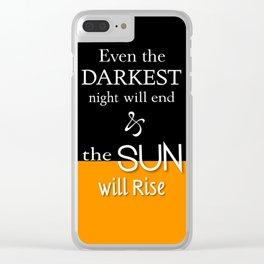 Even The Darkest Night Clear iPhone Case