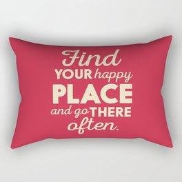Find your happy place, wanderlust quote, traveling, explore, go on an adventure, world is yours Rectangular Pillow