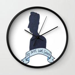 My sweet sweet friend Wall Clock