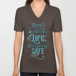 There's More to Life Unisex V-Neck