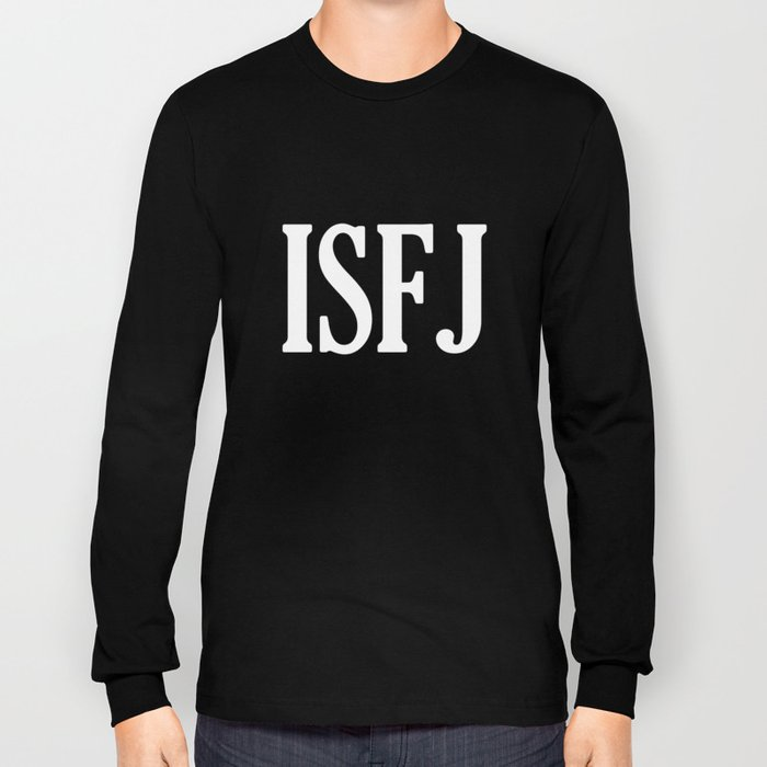 ISFJ Long Sleeve T-shirt