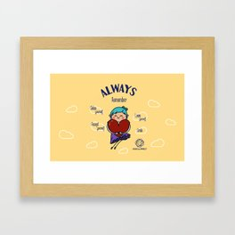 Always remember smile Framed Art Print