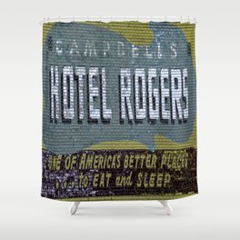 Idaho Falls - Vintage Hotel Rogers Better Place To Eat And Sleep Shower Curtain