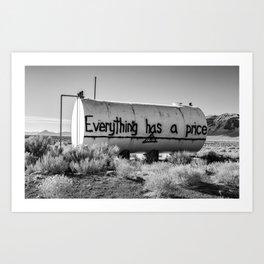 Everything Has a Price Art Print