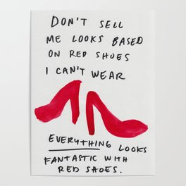 Red shoes goes with everything Poster