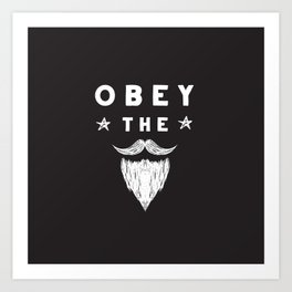 Obey The Beard :: Black background Art Print