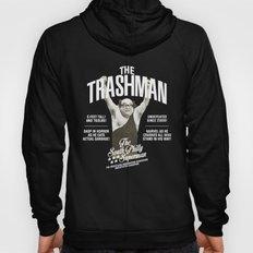 The Trashman Hoody