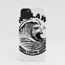 ain't no laws iPhone Case
