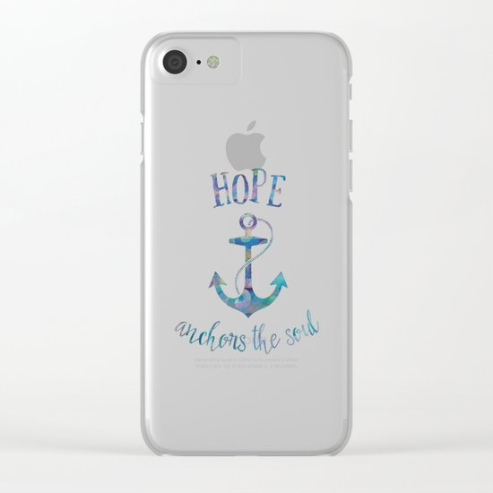 Hope Anchors the Soul Clear iPhone Case