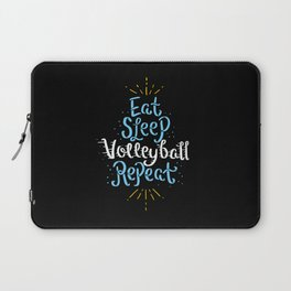 Volleyball: Eat Sleep Volleyball Repeat Gift Laptop Sleeve