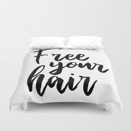 Free Your Hair Duvet Cover