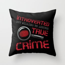 Introverted True Crime Murder Serial Killer Gift Throw Pillow