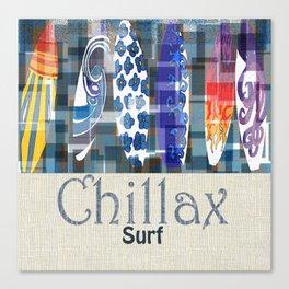 Chillax Surfboard Canvas Print