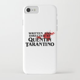 Bloodstained Written And Directed By Quentin Tarantino Artwork, Posters, Prints, Tshirts, Mugs, Bags iPhone Case
