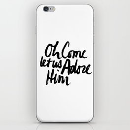 O COME LET US ADORE HIM iPhone Skin