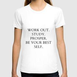 Work out. study. prosper T-shirt