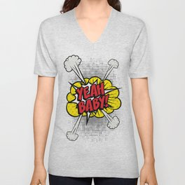 """Yeah Baby!"" Pop Art comics icon as a Speech Bubble. Unisex V-Neck"