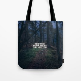 On loneliness. Tote Bag